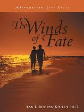 The Winds of Fate: Micronesian Love Story