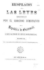 Recopilación de las leyes de la República de Guatemala: Volumen 2