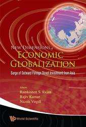 New Dimensions of Economic Globalization: Surge of Outward Foreign Direct Investment from Asia