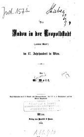 """Die Juden in der Leopoldstadt (""""unterer Werd"""") im 17. Jahrhundert in Wien"""