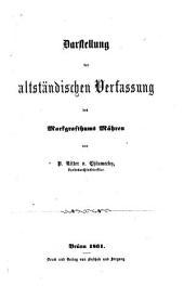 Darstellung der altständischen Verfassung des Markgrafthums Mähren