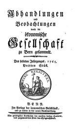 Der Schweitzerischen Gesellschaft in Bern Sammlungen von Landwirthschaftlichen Dingen: Band 3;Band 6