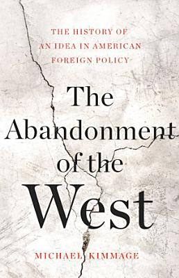 The Abandonment of the West
