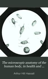 The microscopic anatomy of the human body in health and disease: Volume 2