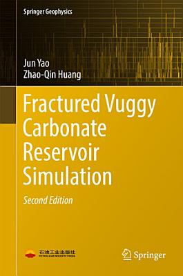 Fractured Vuggy Carbonate Reservoir Simulation