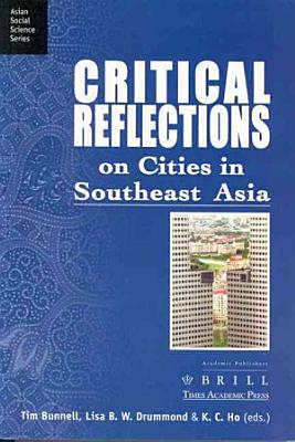 Critical Reflections on Cities in Southeast Asia PDF