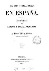 De los trovadores en España, estudio de lengua y poesía provenzal