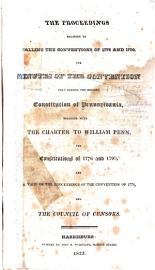 The Proceedings Relative To Calling The Conventions Of 1776 And 1790