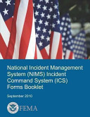 National Incident Management System  Nims  Incident Command System  Ics  Forms Booklet PDF