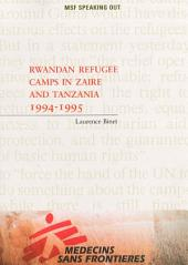 Rwandan Refugee Camps in Zaire and Tanzania 1994-1995
