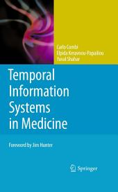 Temporal Information Systems in Medicine