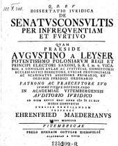 De senatus consultis per infrequentiam et Fortivo; respond. Ehrenfried Maederianus