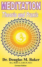 Meditation, Theorie und Praxis