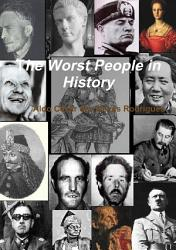 The Worst People In History Book PDF