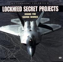 Lockheed Secret Projects   Inside the Skunk Works PDF