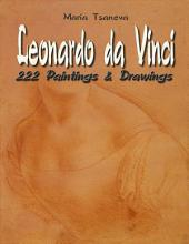 Leonardo da Vinci: 222 Paintings & Drawings