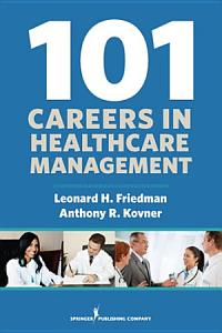 101 Careers in Healthcare Management PDF