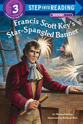 Francis Scott Key s Star Spangled Banner