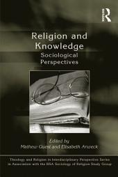 Religion and Knowledge: Sociological Perspectives