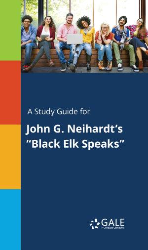 A study guide for John G. Neihardt's
