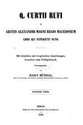 De gestis Alexandri Magni regis Macedonum: libri qui supersunt octo, Band 2