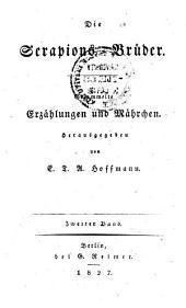 Die Serapions-Brüder: gesammelte Erzählungen und Märchen, Band 2