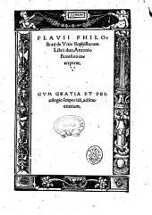 Flauii Philostrati De vitis sophistarum libri duo, Antonio Bomfino interprete