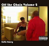 Off the Chain Volume 2: Volume 2