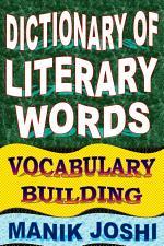 Dictionary of Literary Words: Vocabulary Building