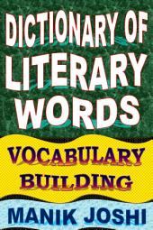 Dictionary of Literary Words: Vocabulary Building