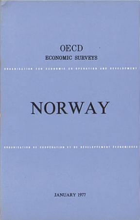 OECD Economic Surveys  Norway 1977 PDF