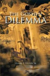 The Goshen Dilemma