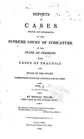 Reports of Cases Argued and Determined in the Supreme Court of ... Vermont: Volume 1
