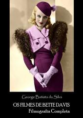 Os Filmes De Bette Davis