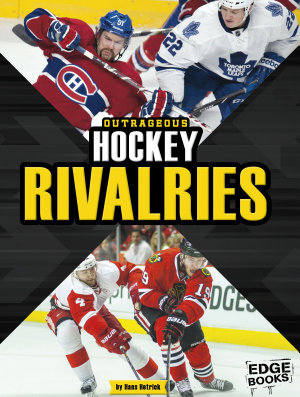 Outrageous Hockey Rivalries