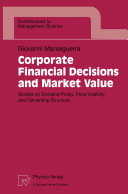 Corporate Financial Decisions and Market Value