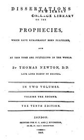 Dissertations on the Prophecies which Have Remarkably Been Fulfilled: And at this Time are Fulfilling in the World. To which are Added, Extracts from the Writings of Owen, Usher, Knox, Brown, More, &c, Volume 2
