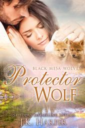 Protector Wolf: Black Mesa Wolves
