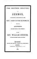 The Brother Beloved   A sermon  on Philemon 16  occasioned by the death of J  G  Kinsman  with the address prior to the interment PDF