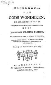 Gedenkzuil van Gods wonderen, bij gelegenheid dat [...] Christiaan Salomon Duitsch, eertijds joodsche rabbi [...] zijne intreede deed als euangelie-dienaar [...] in de gemeente van Mijdrecht