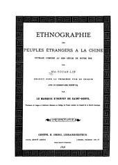 Ethnographie des peuples étrangers à la Chine: ouvrage composé au XIII siècle de notre ère