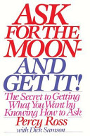 Ask for the Moon and Get It