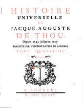Histoire Universelle, de Jacques Auguste de Thou: Volume 4