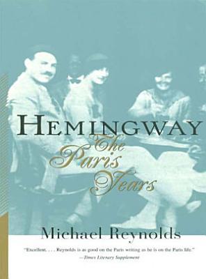 Hemingway  The Paris Years