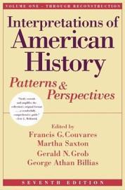 Interpretations Of American History Vol  I