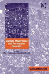 Multiple Modernities and Postsecular Societies