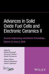 Advances in Solid Oxide Fuel Cells and Electronic Ceramics II
