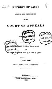 Reports of Cases Argued and Determined in the Court of Appeals of Maryland: Volume 3