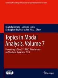 Topics In Modal Analysis Volume 7 Book PDF