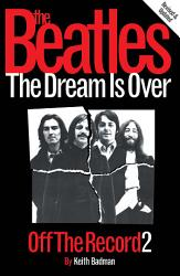 The Beatles Off The Record 2 The Dream Is Over Book PDF